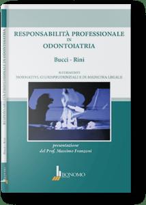 Responsabilità professionale in odontoiatria Dott. Marco Brady Bucci